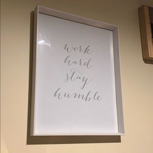 Work Hard Stay Humble 16x20 white picture frame
